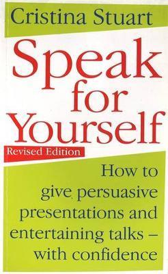 Speak For Yourself by Cristina Stuart