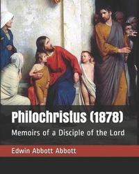 Philochristus (1878) by Edwin Abbott Abbott