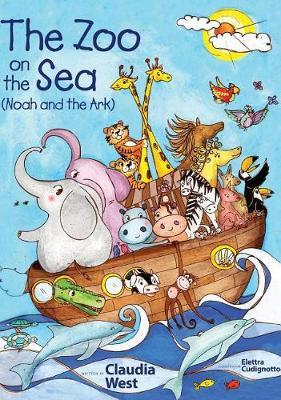 The Zoo on the Sea by Claudia S West