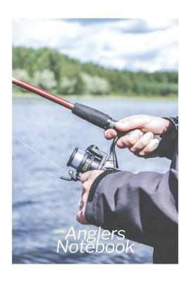 Anglers Notebook by Fishing Notebooks