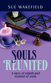 Souls Reunited by Sue Wakefield image