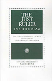 The Just Ruler in Shi'ite Islam by Abdulaziz Sachedina image