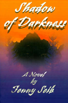 Shadow of Darkness by Jenny Seib