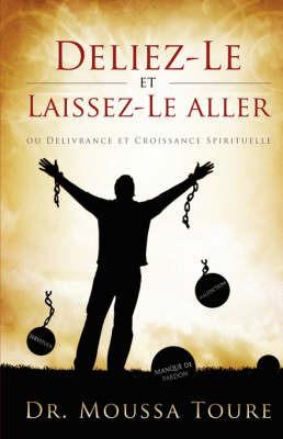 Deliez-Le Et Laissez-Le Aller by Moussa, Toure