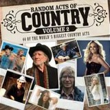Random Acts of Country Volume 2 by Various Artists