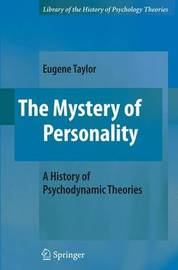 The Mystery of Personality by Eugene Taylor