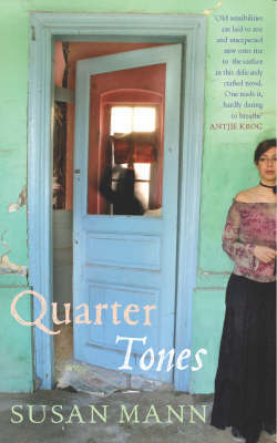Quarter Tones by Susan Mann