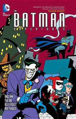 The Batman Adventures Vol. 3 by Paul Dini
