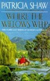 Where the Willows Weep by Patricia Shaw image