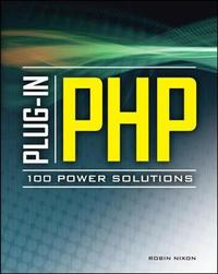 Plug-In PHP: 100 Power Solutions by Robin Nixon image