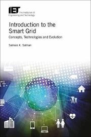 Introduction to the Smart Grid by Salman K. Salman