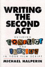 Writing the Second Act by Michael Halperin image