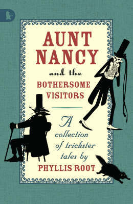 Aunt Nancy And The Bothersome Visitors by Phyllis Root image