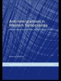 Anti-Immigrantism in Western Democracies by Roxanne Doty