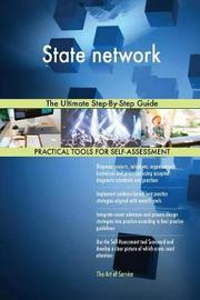 State Network the Ultimate Step-By-Step Guide by Gerardus Blokdyk image