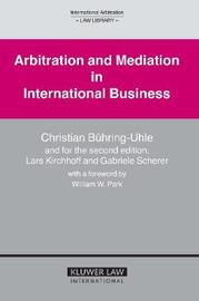 Arbitration and Mediation in International Business