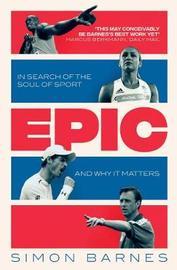 Epic by Simon Barnes