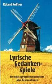 Lyrische Gedankenspiele by Roland Roner image