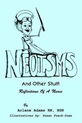Neoisms by Arlene Y. RN, BSN Adams image