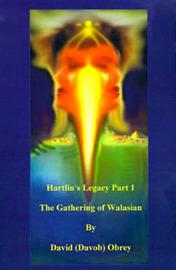 Hartlin's Legacy Part 1: The Gathering of Walasian by David Obrey image