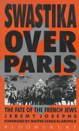 Swastika Over Paris by Jeremy Josephs image
