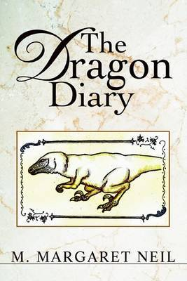 The Dragon Diary by M. Margaret Neil image