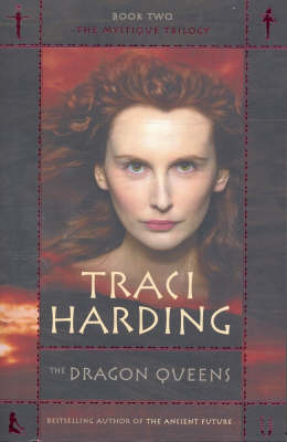 Dragon Queens (The Mystique Trilogy #2) by Traci Harding