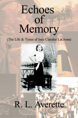Echoes of Memory by R.L. Averette