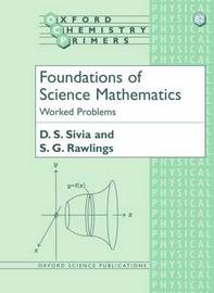Foundations of Science Mathematics: Worked Problems by D.S. Sivia image