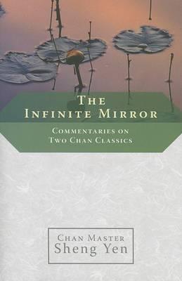 The Infinite Mirror by Chan Master Sheng Yen image