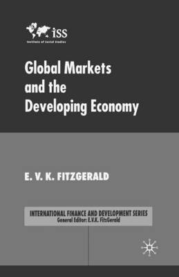 Global Markets and the Developing Economy by V Fitzgerald
