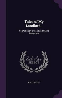 Tales of My Landlord, . by Walter Scott image