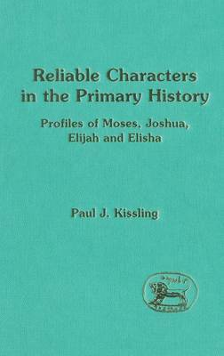 Reliable Characters in the Primary History by Paul J. Kissling image