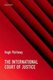 The International Court of Justice by Hugh Thirlway image