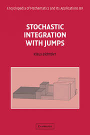 Stochastic Integration with Jumps by Klaus Bichteler