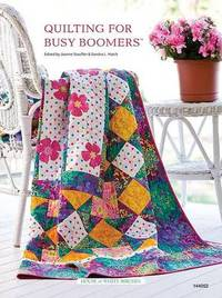 Quilting for Busy Boomers by Jeanne Stauffer image