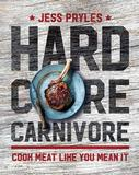 Hardcore Carnivore by Jess Pryles