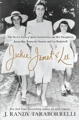 Jackie, Janet & Lee by J.Randy Taraborrelli image