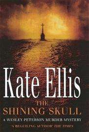 The Shining Skull by Kate Ellis image