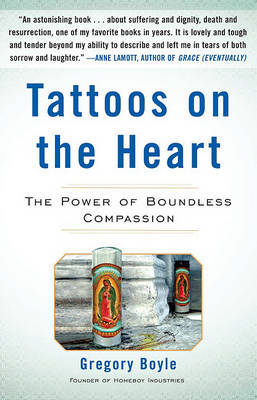 Tattoos on the Heart by Gregory Boyle image