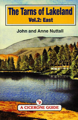 The Tarns of Lakeland Vol 2: East by John Nuttall