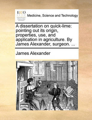 A Dissertation on Quick-Lime by James Alexander