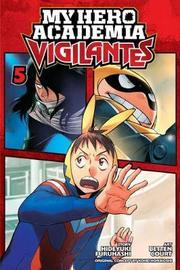 My Hero Academia: Vigilantes, Vol. 5 by Hideyuki Furuhashi image