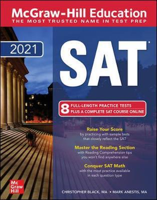 McGraw-Hill Education SAT 2021 by Christopher Black