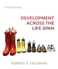 Development Across the Life Span by Robert S Feldman image