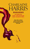 Deadlocked (Sookie Stackhouse #12) by Charlaine Harris