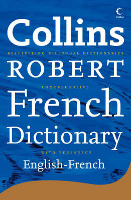 Collins Robert Comprehensive French Dictionary: v. 2: English-French