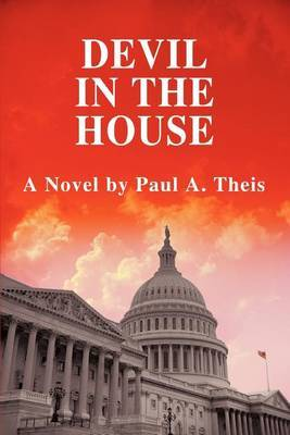 Devil in the House by Paul A. Theis