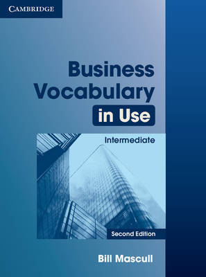 Business Vocabulary in Use Intermediate with Answers by Bill Mascull image