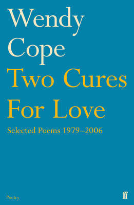 Two Cures for Love by Wendy Cope